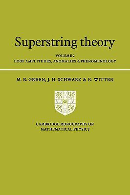 Superstring Theory Loop Amplitudes Anomalies and Phenomenology
