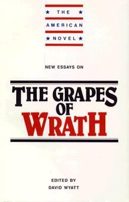"new essays on the grapes of wrath david wyatt The paperback of the the grapes of wrath by john steinbeck  more responsive to larger social needs,"" nellie mckay asserts in david wyatt's new essays on the."