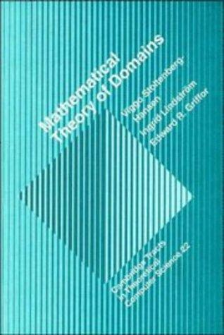 Mathematical Theory of Domains (Cambridge Tracts in Theoretical Computer Science)