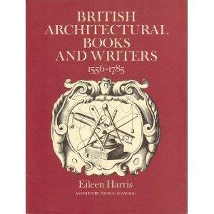 British Architectural Books and Writers: 1556-1785