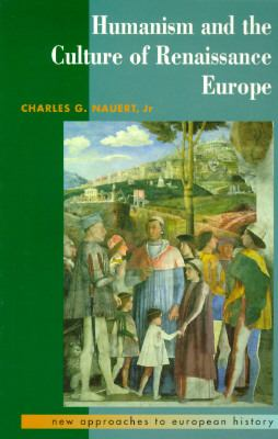 Humanism and Culture of Renaissance Europe, Vol. 6