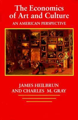 Economics of Art and Culture An American Perspective