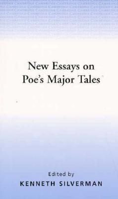 New Essays on Poe's Major Tales - Kenneth Silverman - Paperback