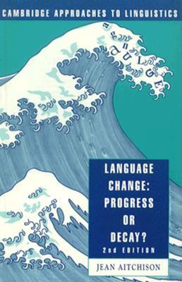 Language Change:progress or Decay?-rev.