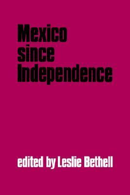 Mexico Since Independence