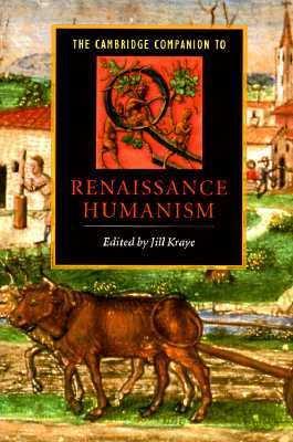Cambridge Companion to Renaissance Humanism