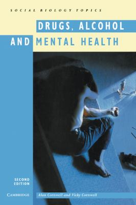 Drugs, Alcohol and Mental Health