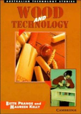 Wood and Technology (Australian Technology Studies)