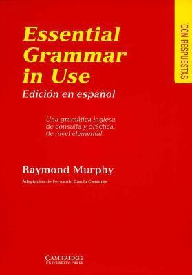 Essential Grammar in Use with Answers: A Reference and Practice Book for Elementary Students of English - Raymond Murphy - Paperback - Espanol Edition