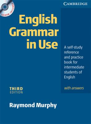 English Grammar in Use With Answers A Self-Study Reference and Practice Book for Intermediate Students of English