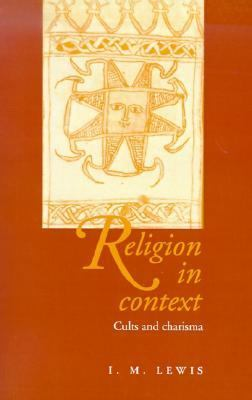 Religion in Context Cults and Charisma