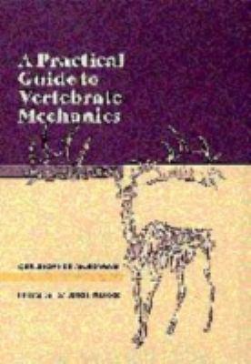 Practical Guide to Vertebrate Mechanics