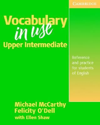Vocabulary in Use (Without Answers Vocabulary Reference and Practice for Intermediate to Advanced Students