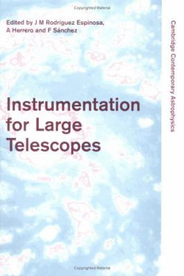 Instrumentation for Large Telescopes VII Canary Islands Winter School of Astrophysics
