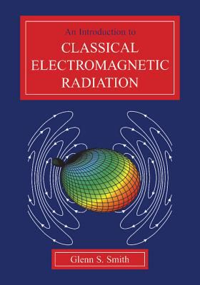 Introduction to Classical Electromagnetic Radiation
