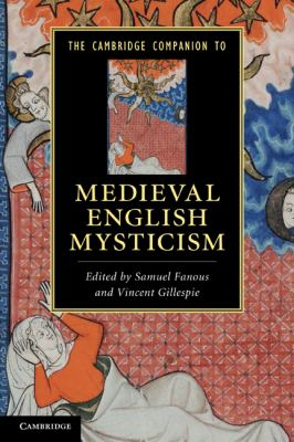 Cambridge Companion to Medieval English Mysticism