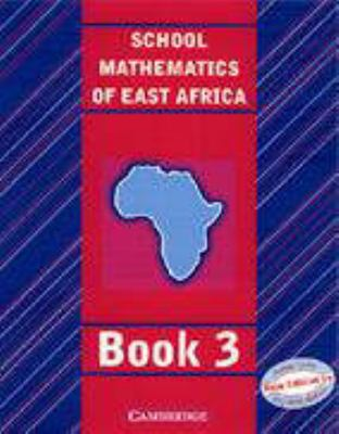 School Mathematics For East Africa Student's Book 3