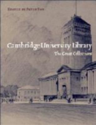 Cambridge University Library The Great Collections