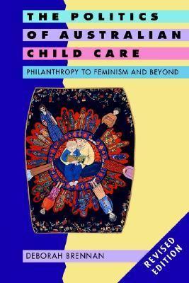 Politics of Australian Child Care Philanthropy to Feminism and Beyond