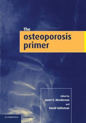 Osteoporosis Primer