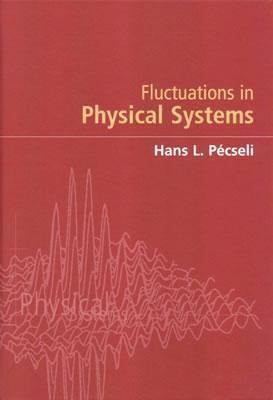 Fluctuations in Physical Systems