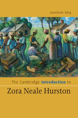 The Cambridge Introduction to Zora Neale Hurston