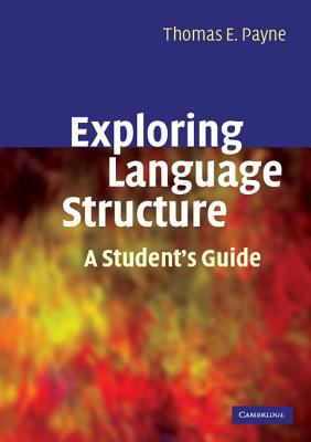 Exploring Language Structure A Student's Guide