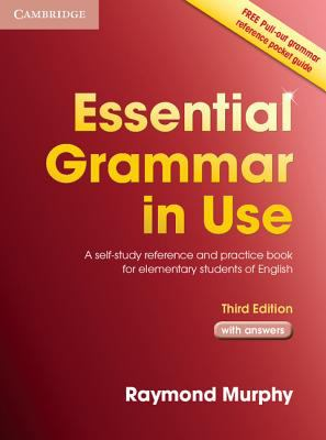 Essential Grammar in Use Edition A Self-study Reference And Practice Book for Elementary Students of English
