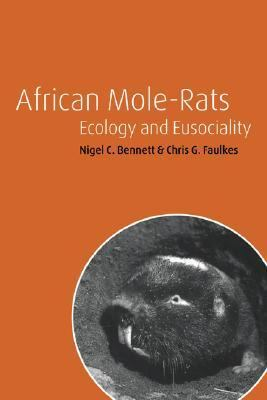 African Mole-Rats Ecology and Eusociality