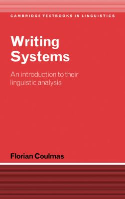 Writing Systems An Introduction to Their Linguistic Analysis