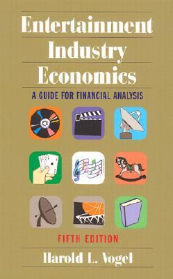 Entertainment Industry Economics A Guide for Financial Analysis