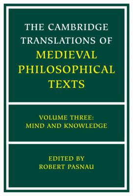 Cambridge Translations of Medieval Philosophical Texts Mind and Knowledge