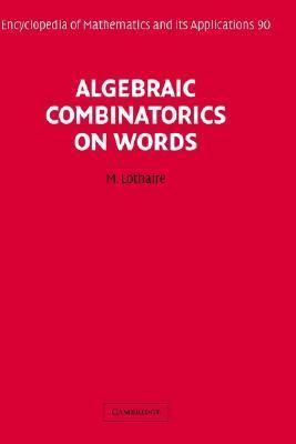Algebraic Combinatorics on Words
