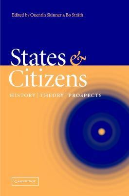 States and Citizens History, Theory, Prospects