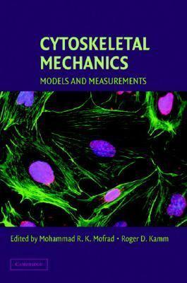Cytoskeletal Mechanics Models and Measurements