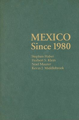Mexico Since 1980