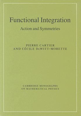 Functional Integration Action And Symmetries