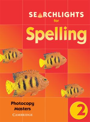 Searchlights for Spelling Year 2 Photocopy Masters