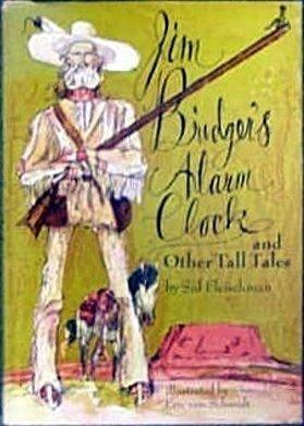 Jim Bridger's Alarm Clock and Other Tall Tales (A Unicorn Book)