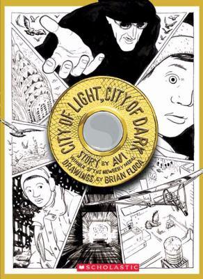 City of Light, City of Dark A Comic Book Novel