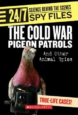 Cold War Pigeon Patrols And Other Animal Spies