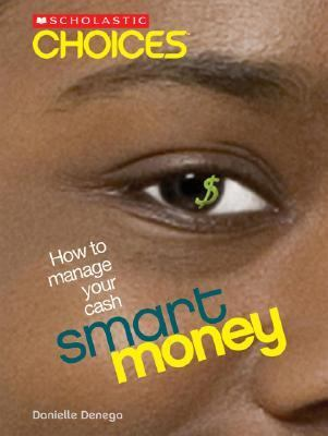 $mart Money How to Manage Your Cash