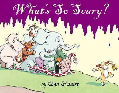 What's So Scary?