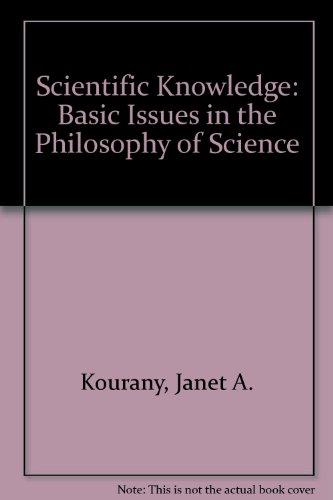 Scientific Knowledge: Basic Issues in the Philosophy of Science (Philosophy Series)
