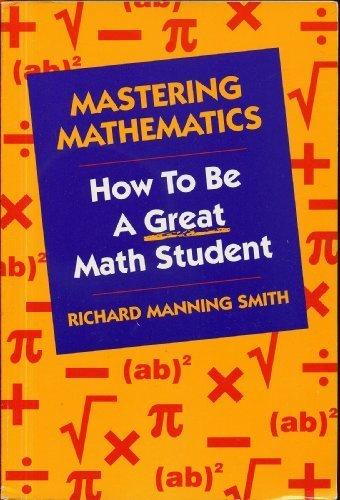 Mastering Mathematics: How to be a Great Math Student