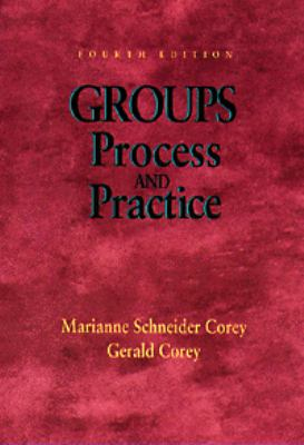 Groups Process and Practice