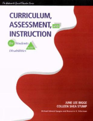 Curriculum, Assessment, and Instruction for Students With Disabilities