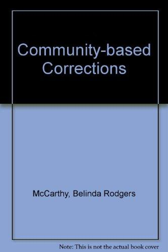 community base corrections Corrections & community corrections programs foid is a community based supervision initiative that offers wrap around services designed for women who would.