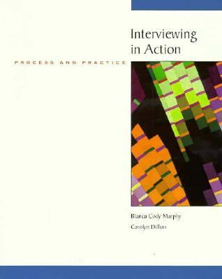 Interviewing in Action Process and Practice