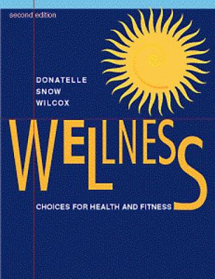 Wellness Choices for Health and Fitness
